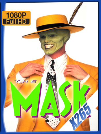 The Mask [1994] 1080P Latino [X265_ChrisHD]