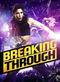 Breaking Through (2015) Hindi Dubbed Full Movies Dual Audio 480p Download