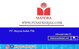Lowongan Kerja Medan SMA SMK PT Mayora Indah Oktober 2020