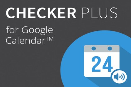 取代Rainlendar管理行事曆的好選擇__Checker Plus for Google Calendar使用心得(Chrome套件)