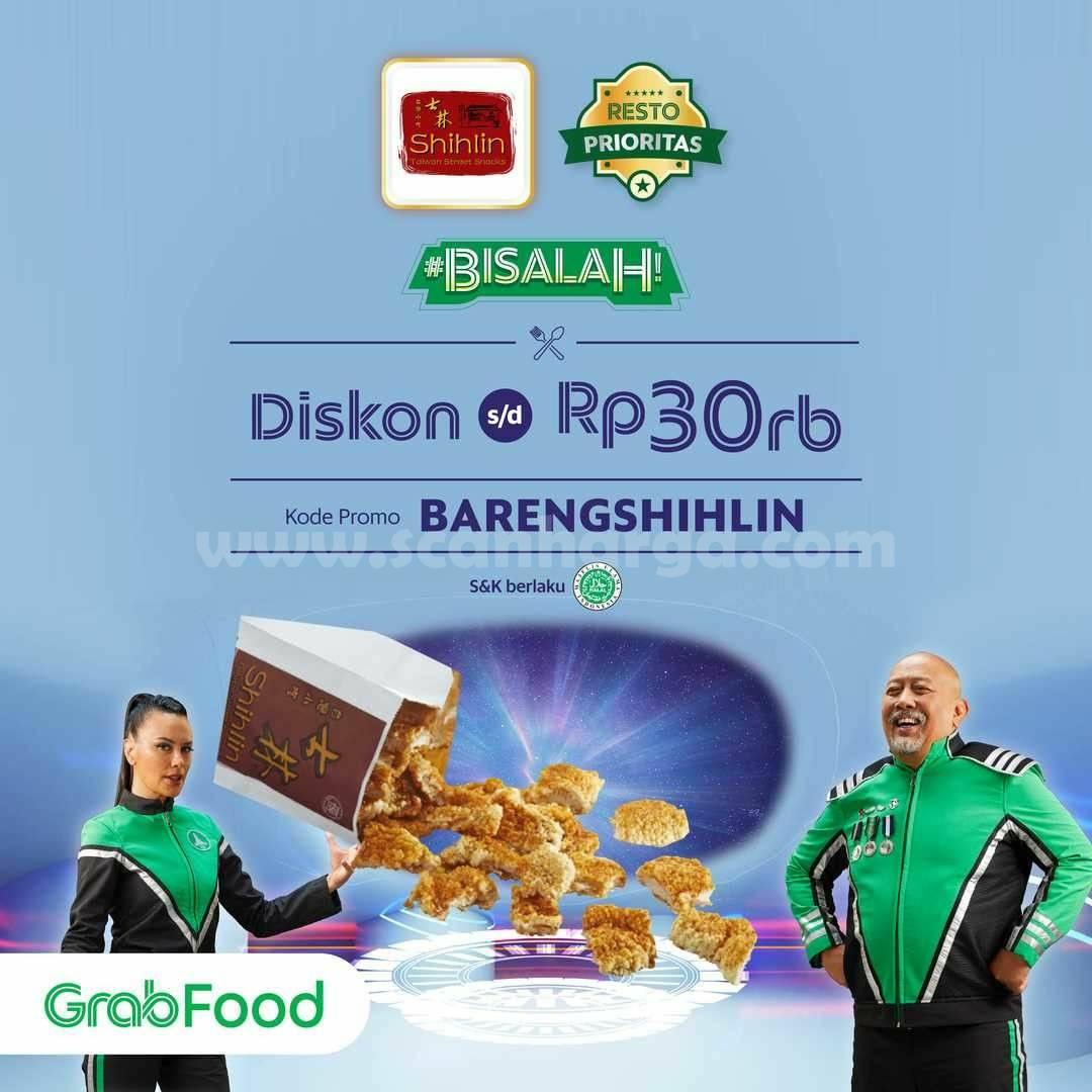 Promo Shihlin Diskon Rp. 30.000 khusus pemesanan via Grabfood