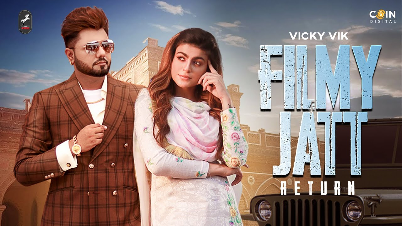 Filmy Jatt Return Lyrics Vicky Vik X Gurlez Akhtar