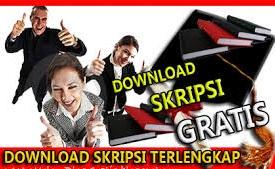 Kumpulan Skripsi Lengkap Download Skripsi Gratis
