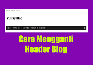 Cara Mengganti Header Blog dengan Logo