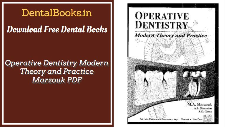 Operative Dentistry Modern Theory and Practice Marzouk PDF