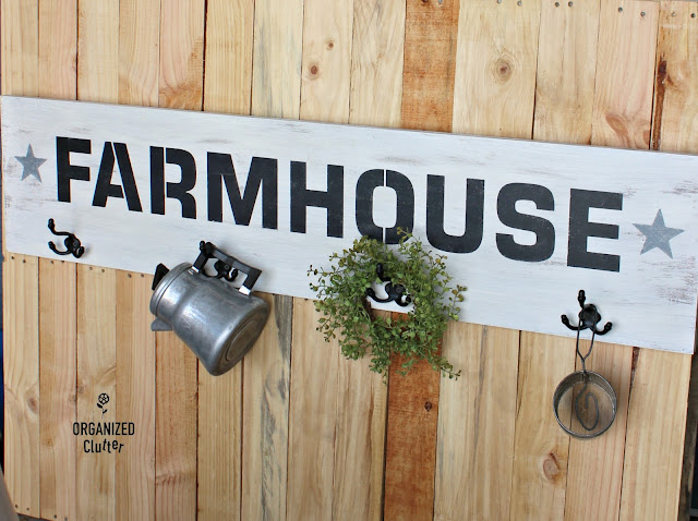 Farmhouse Sign w/hooks & Old Sign Stencils organizedclutter.net