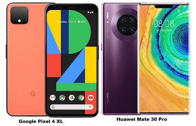 Google Pixel 4 XL Vs Huawei Mate 30 Pro Specs Comparison