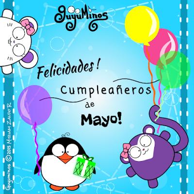Felicidades cumpleañeros de mayo, guyuminos tarjeta de felicitación