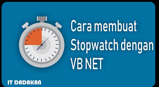 Cara Membuat Stopwatch di VB NET