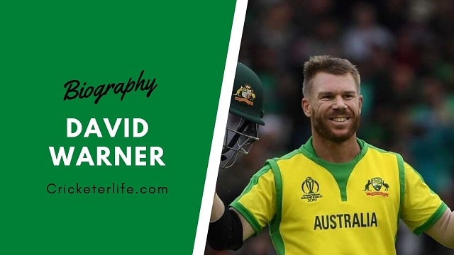 David Warner biography, age, stats, Records, wife, family, etc.