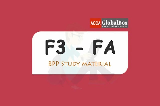 F3 - 2020 | Financial Accounting (FA) | BPP - STUDY TEXT and KIT