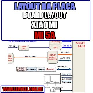 Layout da Placa XIAOMI MI 5A Board Layout Board Layout  XIAOMI MI 5A