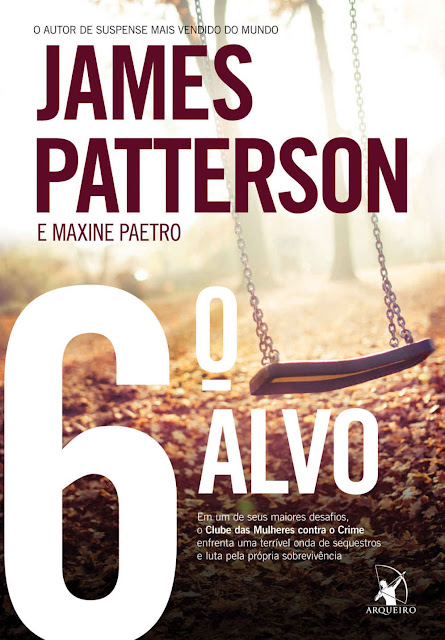 6º alvo James Patterson, Maxine Paetro
