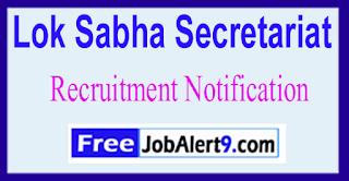 Lok Sabha Secretariat Recruitment Notification 2017 Last Date 10-07-2017