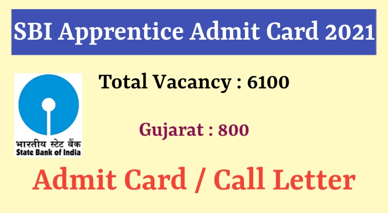 SBI Apprentice Admit Card 2021   SBI 6100 Apprentice Admit Card 2021 Out   SBI Apprentice Call Letter 2021   SBI 6100 Apprentice Call Letter 2021 Out
