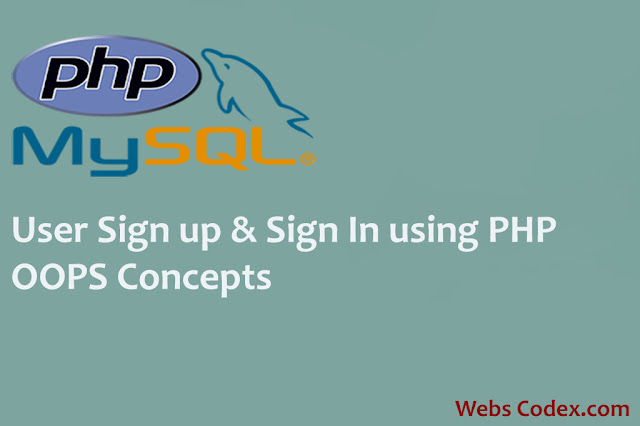 Create User Registration and Login using PHP Oops Concepts, user signup and sign in using PHP oops concepts ,how user can register and login using PHP