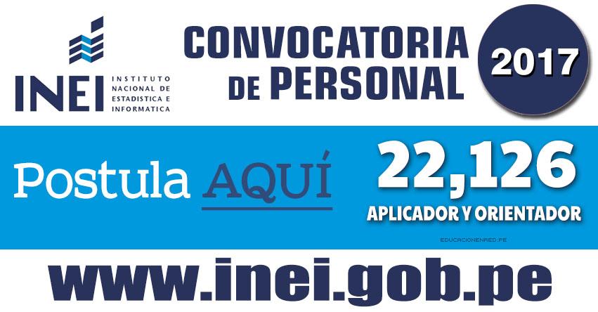 Inei convocatoria abril 2017 para aplicador y orientador for Convocatoria de docentes 2017