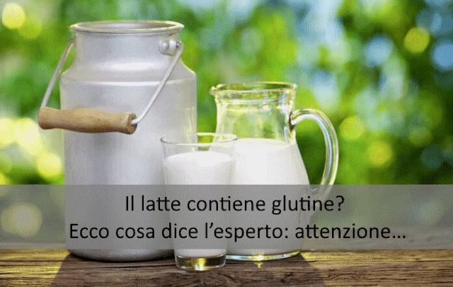 Il latte contiene glutine? Ecco cosa dice l'esperto: attenzione…