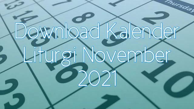 Download Kalender Liturgi November 2021 Tahun B/1 PDF Excel dan JPEG
