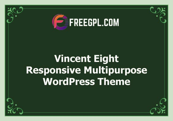 Vincent Eight | Responsive Multipurpose WordPress Theme Free Download