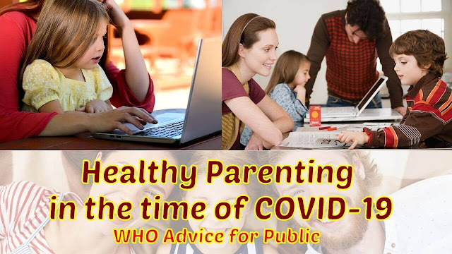 Healthy Parenting in the Time of COVID-19, WHO Advice for Public - Iftikhar University