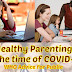 Healthy Parenting in the Time of COVID-19, WHO Advice for Public