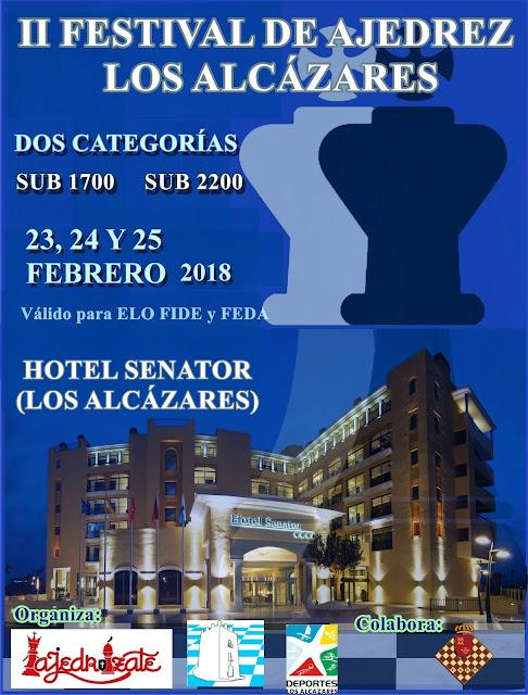 "II Festival Ajedrez Los Alcazares Sub2200 y Sub1700 «23,24,25 Febrero 2018» <img border=""0"" src=""https://3.bp.blogspot.com/-y_aaU0FTncM/V0APF_0MnxI/AAAAAAAAsi8/QfB3r4uk_BAcFSYADUEQAk_lwedJf-ujACKgB/s1600/recomendado.png"" />"