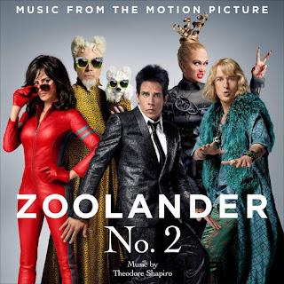 Zoolander 2 Soundtrack by Theodore Shapiro