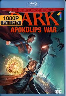 Liga de la Justicia Oscura: Guerra Apokolips (2020) [BR-RIP 1080p] Latino [Google Drive] | MrSlimeHD