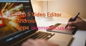Top 5 Video Editing Android Apps