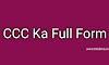 CCC Ka Full Form क्या होता हैं - CCC क्या हैं