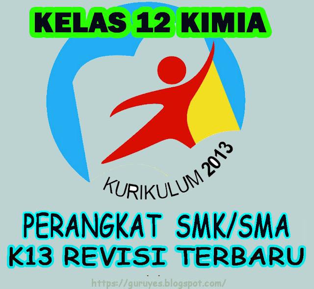 RPP Kurikulum 2013 Kimia Kelas 12  SMA/SMK Revisi 2018