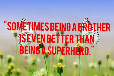 Image of best quotes on siblings, Image of quote on brother