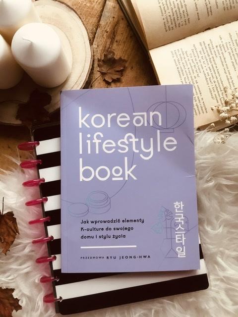 Korean lifestyle book, Jak wprowadzić elementy K-culture do swojego domu i stylu życia