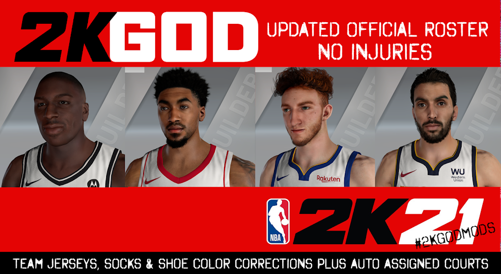 NBA 2K21 2KGOD UPDATED OFFICIAL ROSTER (NO INJURIES)