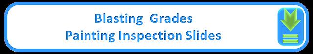 Blasting  Grades Painting Inspection Slides