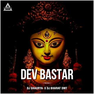 DEV BASTER - NAVRATRI SPECIAL - DJ SHAURYA X DJ BHARAT DMT