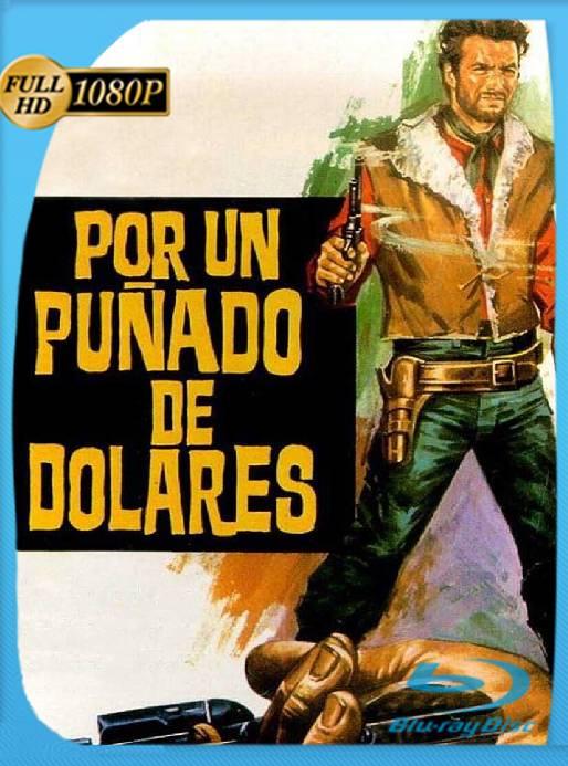 Por un Puñado de Dolares (1964) BRRip 1080p Latino [GoogleDrive] Ivan092