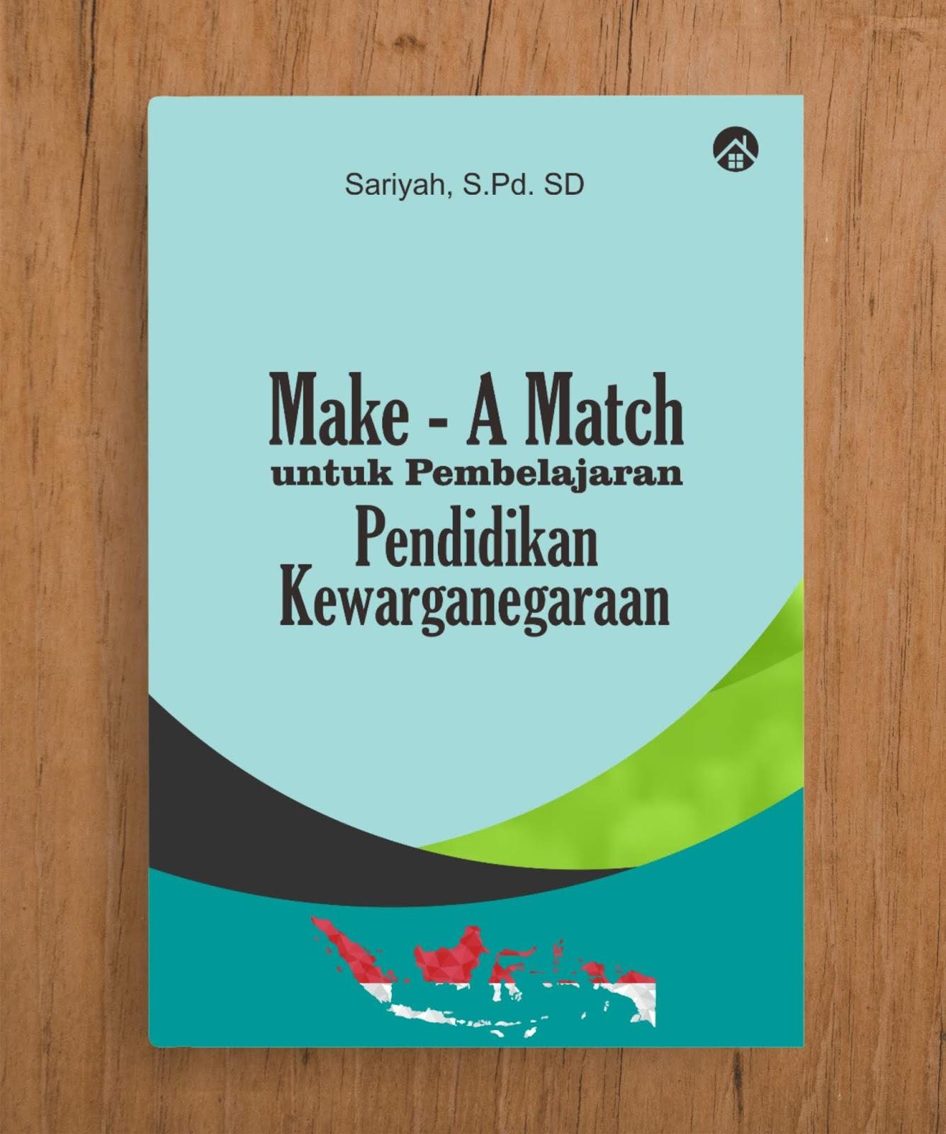 Make – A Match untuk Pembelajaran Pendidikan Kewarganegaraan