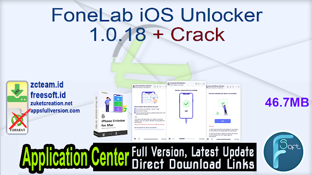 FoneLab iOS Unlocker 1.0.18 + Crack