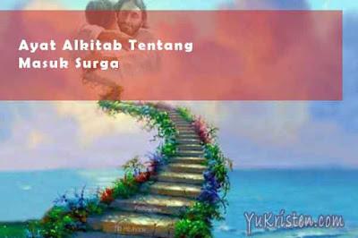 ayat alkitab tentang masuk surga