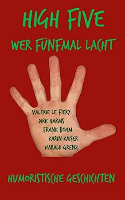 http://penndorf-rezensionen.com/index.php/rezensionen/item/447-high-five-wer-f%C3%BCnfmal-lacht-valerie-le-fiery-dirk-harms-frank-b%C3%B6hm-karin-kaiser-harald-grenz