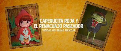 Caperucita Roja y El Renacuajo Paseador en la Fundación Jaime Manzur