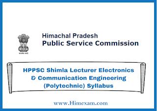 HPPSC Shimla Lecturer Electronics & Communication Engineering (Polytechnic) Syllabus