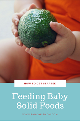 How to feed your baby solid foods.
