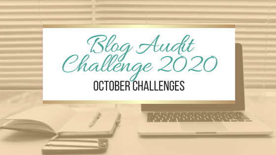 Blog Audit Challenge 2020: October Challenges #BlogAuditChallenge2020