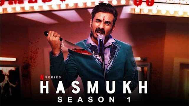 Download Hasmukh 2020 (Season 1) Hindi {Netflix Series} All Episodes WeB-DL || 720p [300MB]