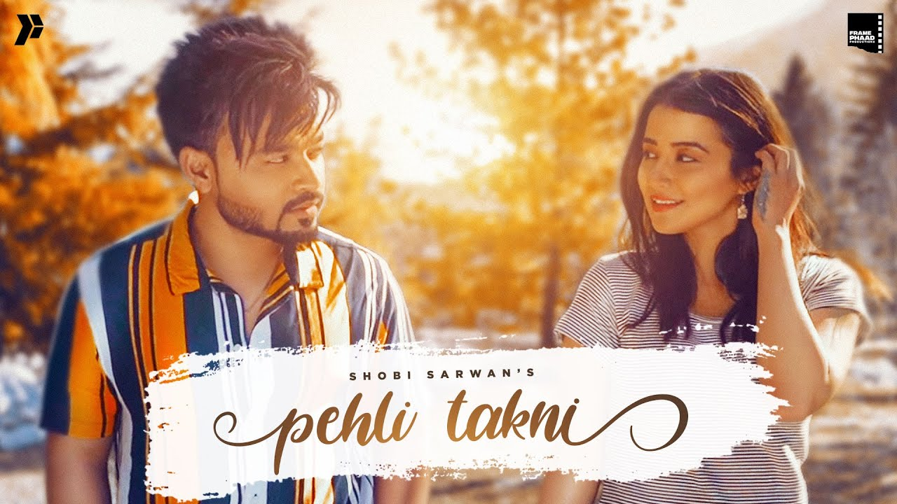 Pehli Takni Lyrics Shobi Sarwan