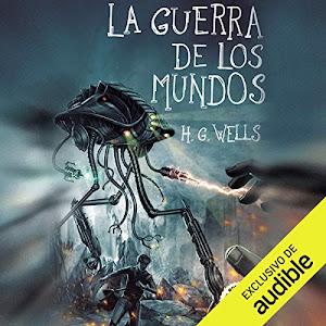 La guerra de los mundos by H.G. Wells