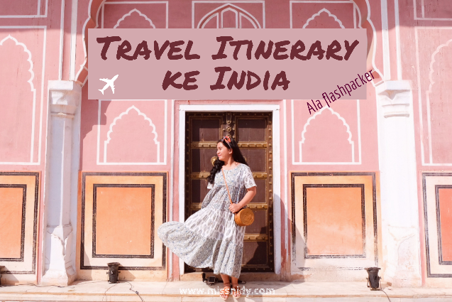 travel itinerary to india